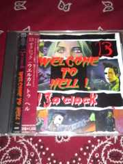 13 O'clock/Welcome to hell サイコビリー