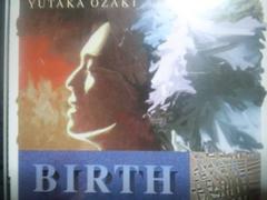 尾崎豊2枚組アルバム「BIRTH誕生」