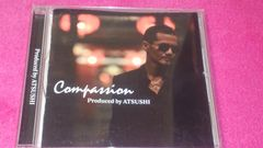 EXILE ATSUSHI��produced by ATSUSHI��Compassion