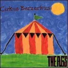 THE A.G's「Cirkus Berzerkus」輸入盤