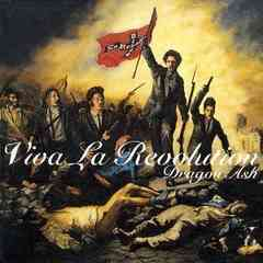 Dragon Ash / Viva La Revolution