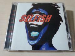 Selfish CD「セルフィッシュ」廃盤●