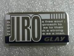 GLAY JIRO/�v���[�g�V�[��