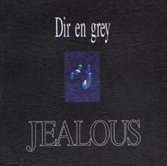 Dir en grey「JEALOUS」ディルアングレイ