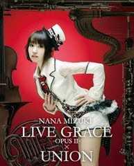 水樹奈々 NANA MIZUKI LIVE GRACE -OPUSII-×UNION Blu-ray 新品