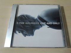 THE SALINGER CD「ONE AND ONLY」サリンジャー パンク●