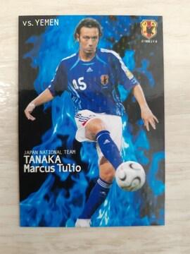 2006 カルビー日本代表カード N-19 田中マルクス闘莉王