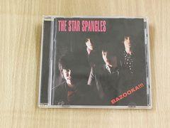 ザ・スター・スパングルズCD「BAZOOKA!!!」The Star Spangles●