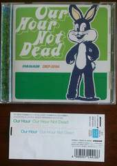 (CD)Our Hour/アワアワ☆Our Hour Not Dead★ボアダムス山塚アイ参加♪