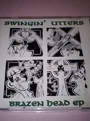 SWINGIN'UTTERS/BRAZEN DEAD EP