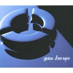 globe / Love again 小室哲哉