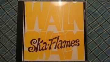 Ska-flames/Walk'n skal'm スカフレイムス