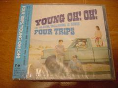 フォー・トリップスCD YOUNG OH! OH!新品