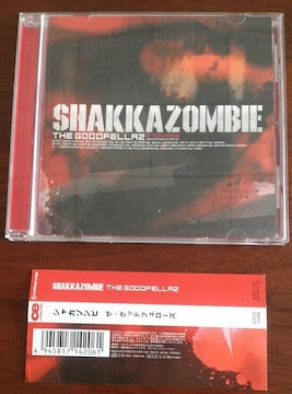 (CD)SHAKKAZOMBIE/シャカゾンビ☆THE GOODFELLAZ★帯付き♪