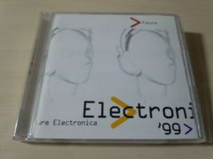 CD「フューチャー・エレクトロニカ'99」テクノ・イベント●