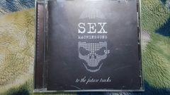 SEX MACHINEGUNS(セックスマシンガンズ) 未発表曲の集い
