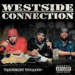WESTSIDE CONNECTION/国内盤/TERRORIST THREATS/G-Rap/ウェッサイ