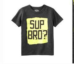 海外オシュコシュ☆グラフィックTシャツ・新品 SUP BRO?